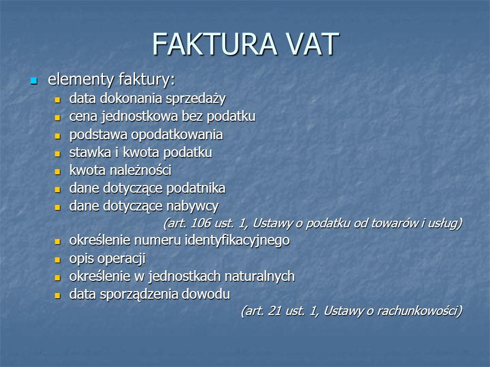 FAKTURA VAT elementy faktury: data dokonania sprzedaży