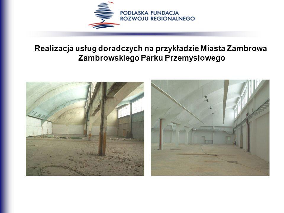 Realizacja usług doradczych na przykładzie Miasta Zambrowa Zambrowskiego Parku Przemysłowego