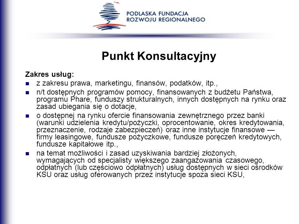 Punkt Konsultacyjny Zakres usług: