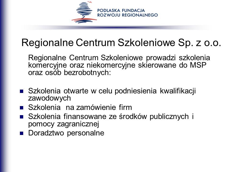 Regionalne Centrum Szkoleniowe Sp. z o.o.
