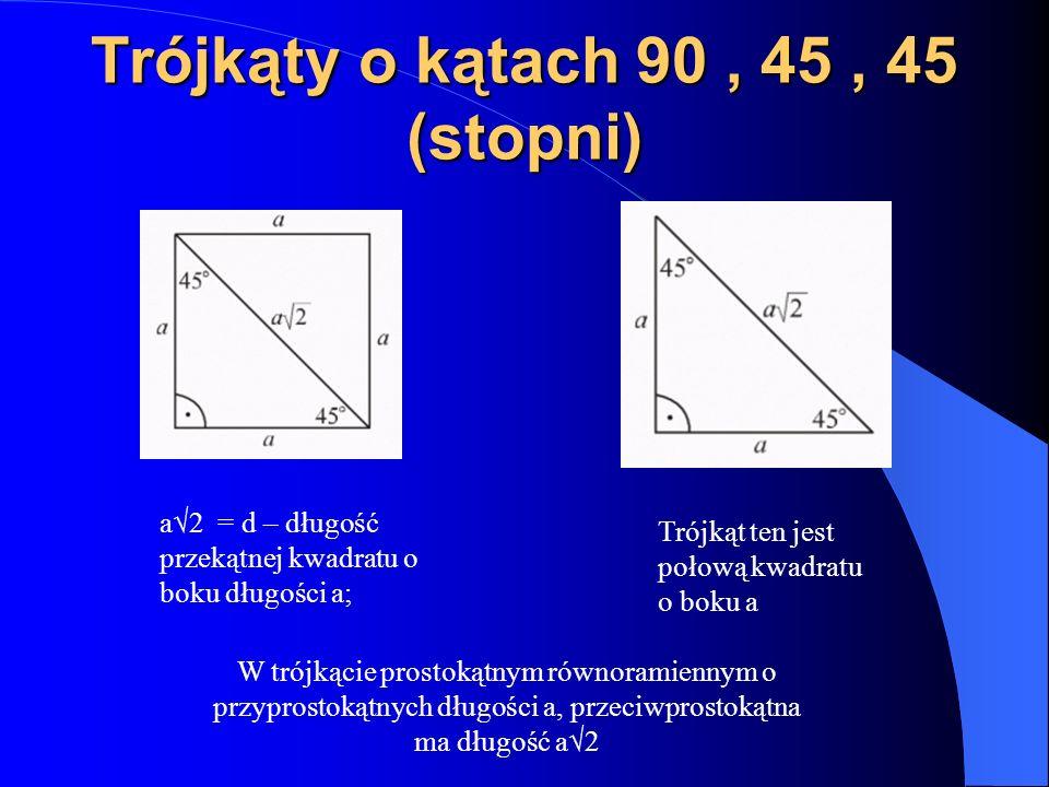 Trójkąty o kątach 90 , 45 , 45 (stopni)