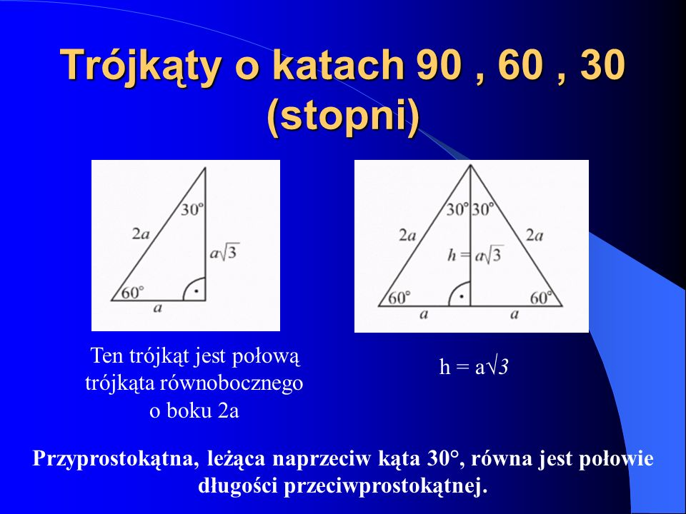 Trójkąty o katach 90 , 60 , 30 (stopni)