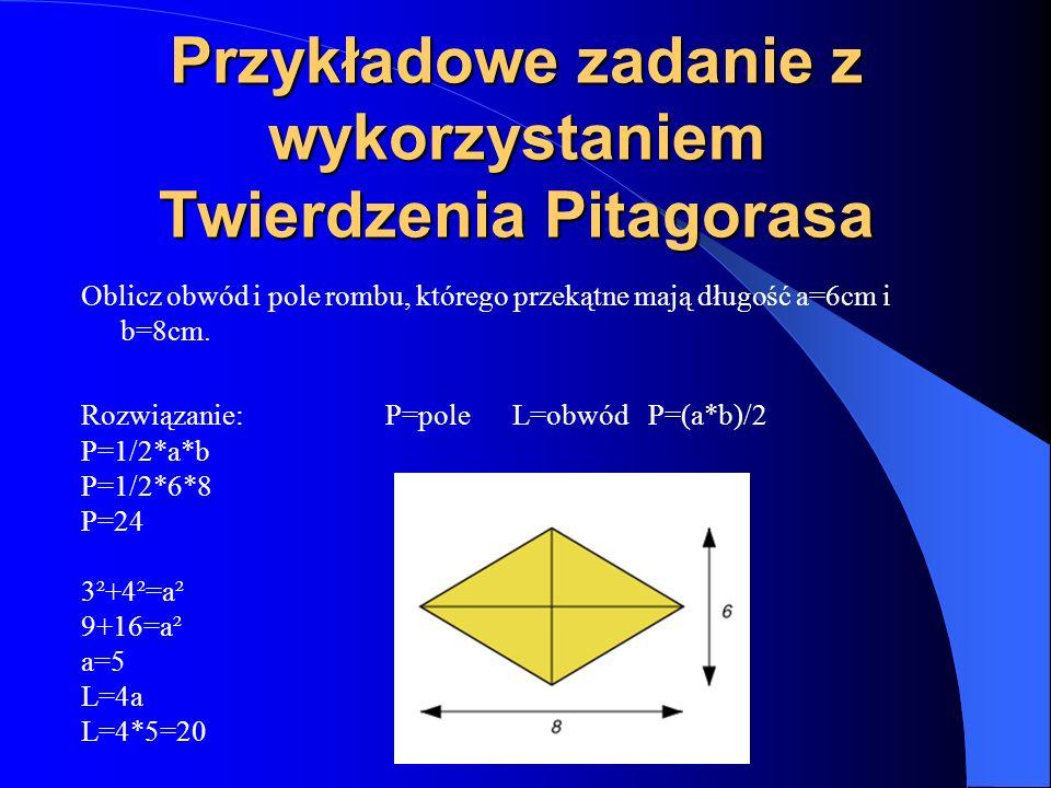 Przykładowe zadanie z wykorzystaniem Twierdzenia Pitagorasa