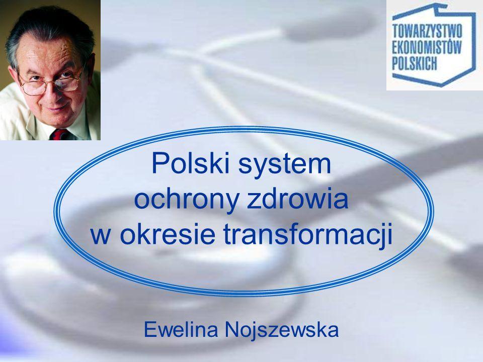 Polski system ochrony zdrowia w okresie transformacji