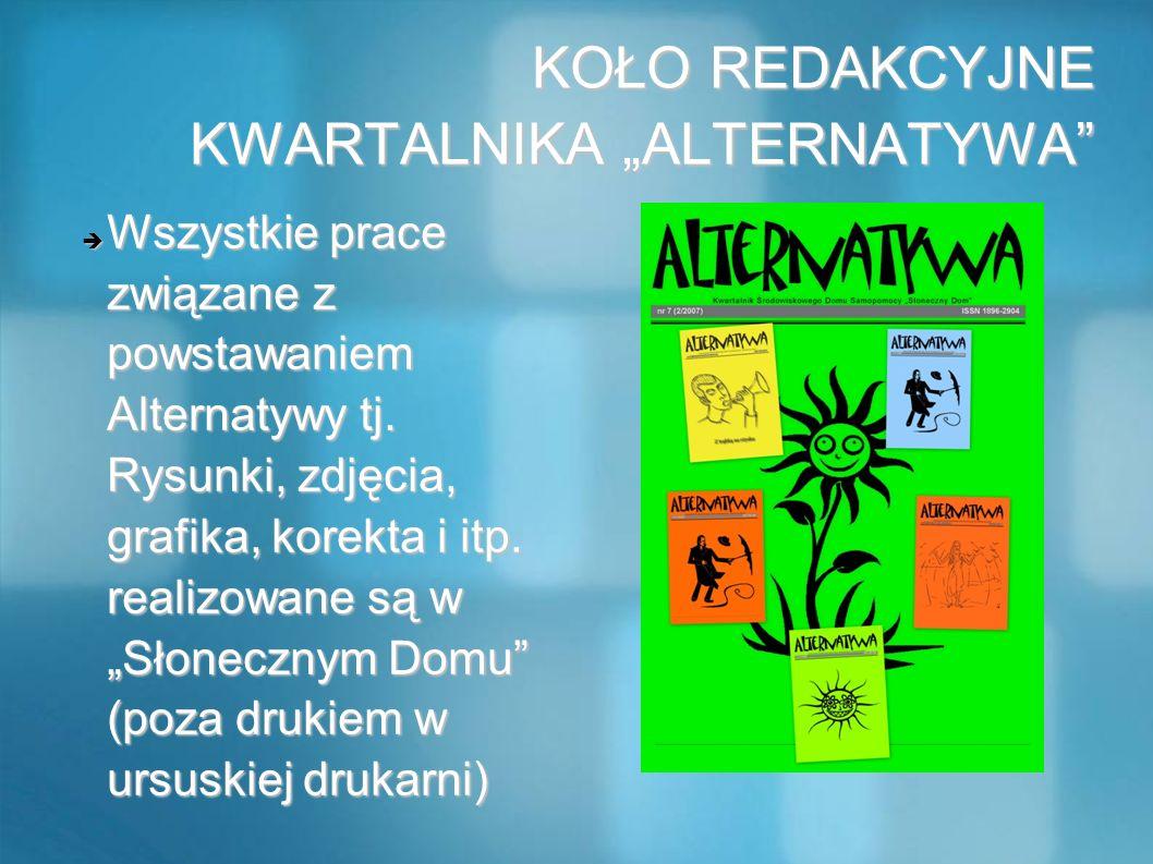 """KOŁO REDAKCYJNE KWARTALNIKA """"ALTERNATYWA"""