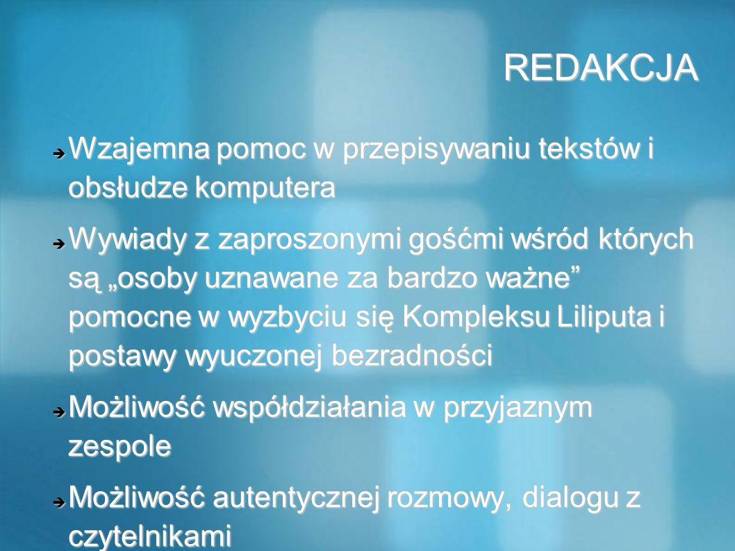 REDAKCJA Wzajemna pomoc w przepisywaniu tekstów i obsłudze komputera