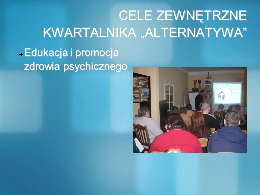 """CELE ZEWNĘTRZNE KWARTALNIKA """"ALTERNATYWA"""