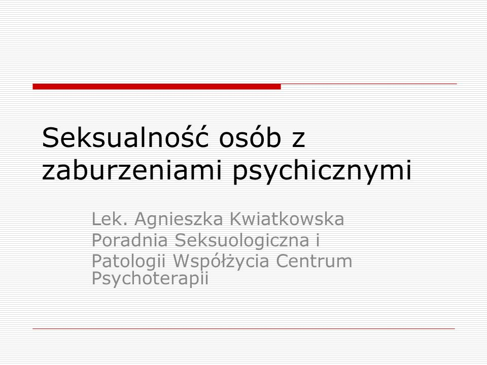 Seksualność osób z zaburzeniami psychicznymi