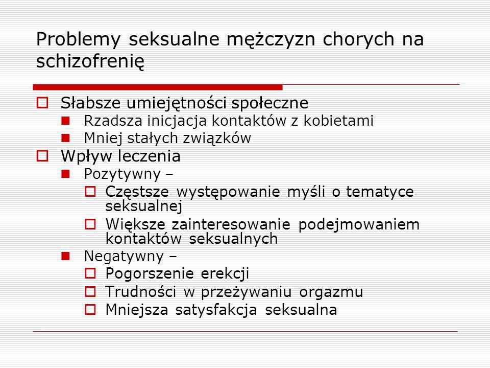 Problemy seksualne mężczyzn chorych na schizofrenię