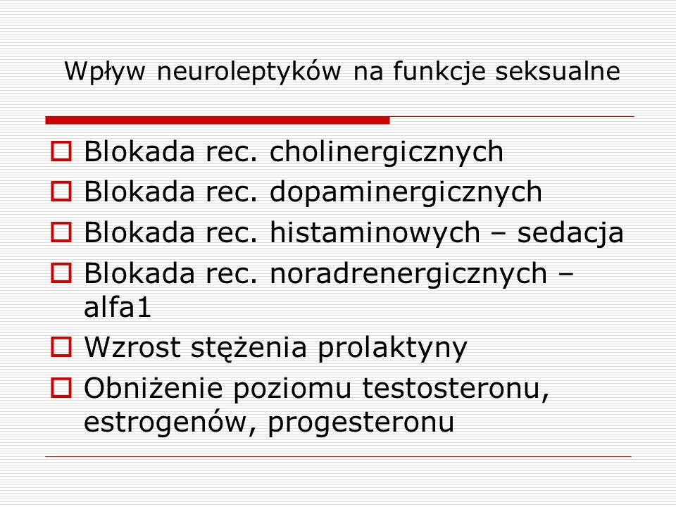 Wpływ neuroleptyków na funkcje seksualne