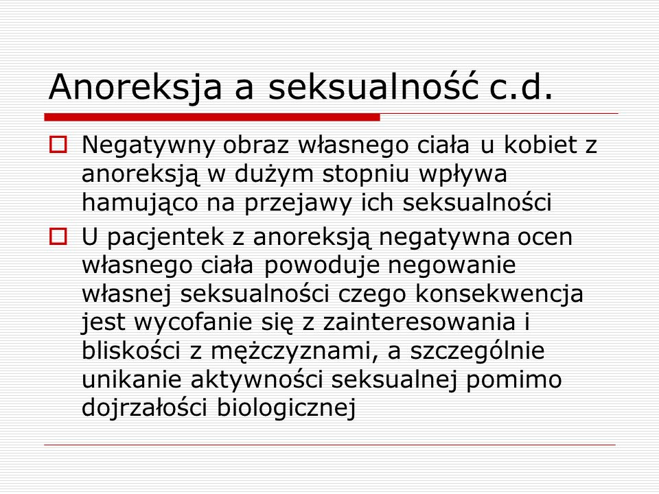 Anoreksja a seksualność c.d.