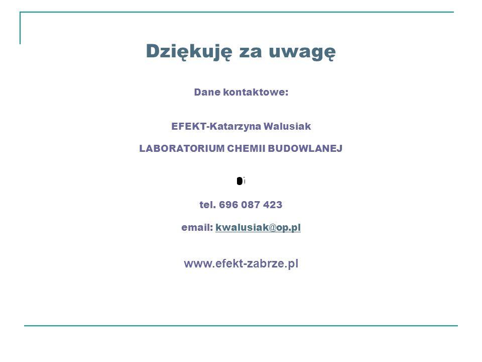 EFEKT-Katarzyna Walusiak LABORATORIUM CHEMII BUDOWLANEJ