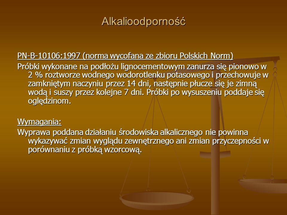 AlkalioodpornośćPN-B-10106:1997 (norma wycofana ze zbioru Polskich Norm)