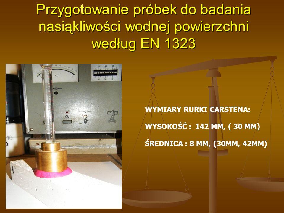 Przygotowanie próbek do badania nasiąkliwości wodnej powierzchni według EN 1323