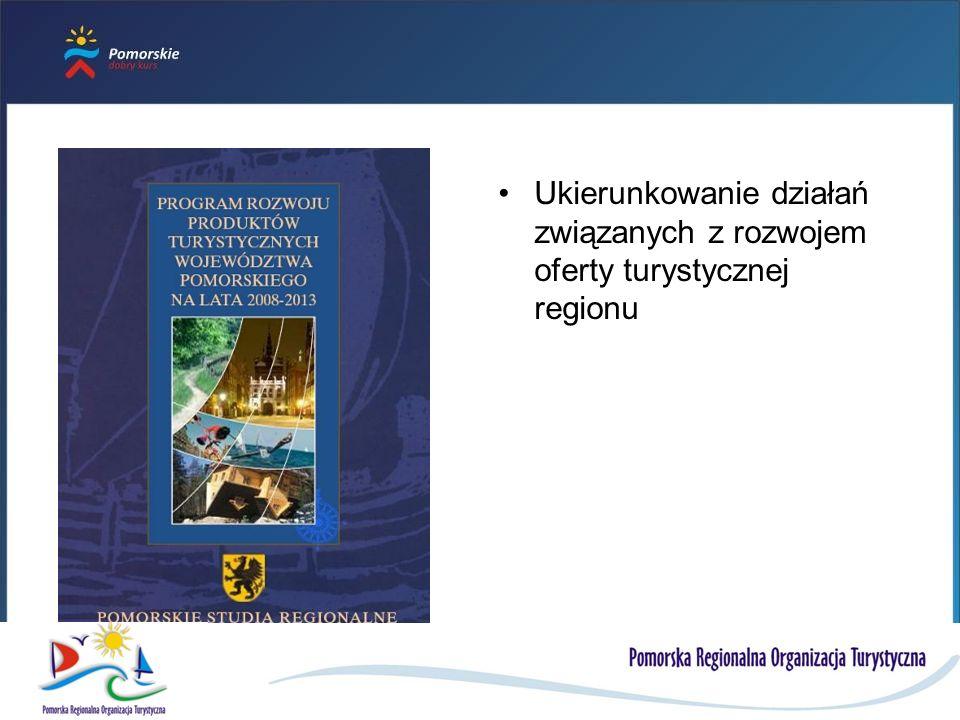 Ukierunkowanie działań związanych z rozwojem oferty turystycznej regionu