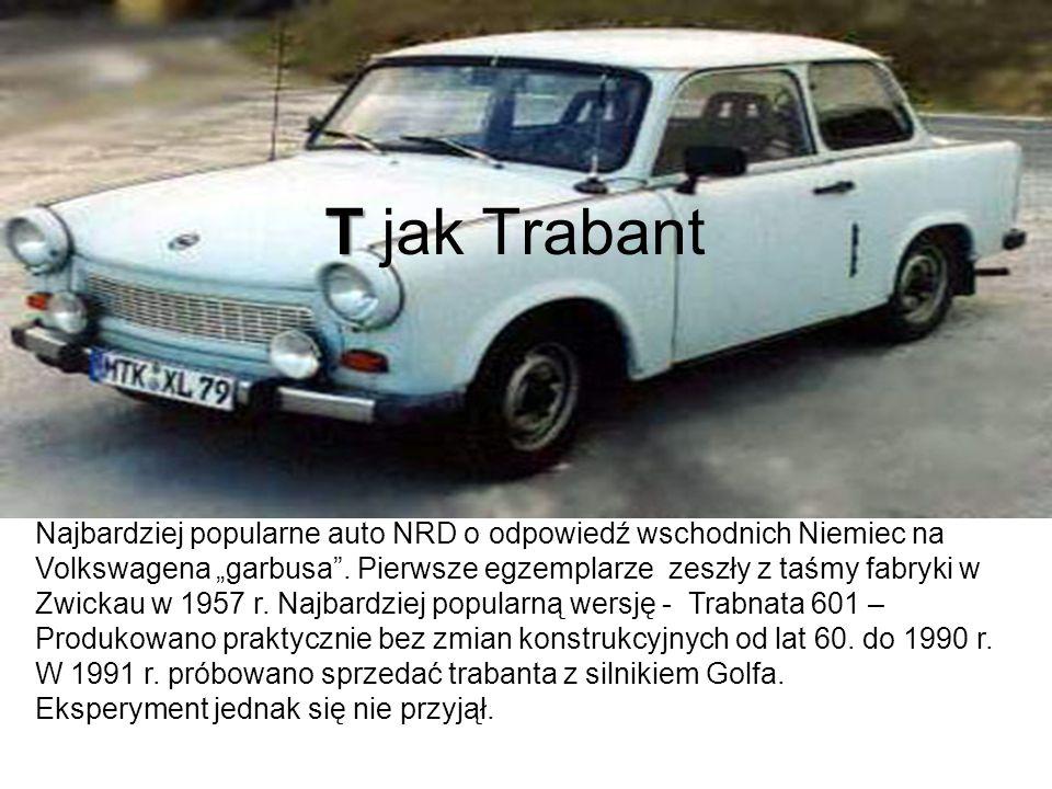 T jak Trabant Najbardziej popularne auto NRD o odpowiedź wschodnich Niemiec na.