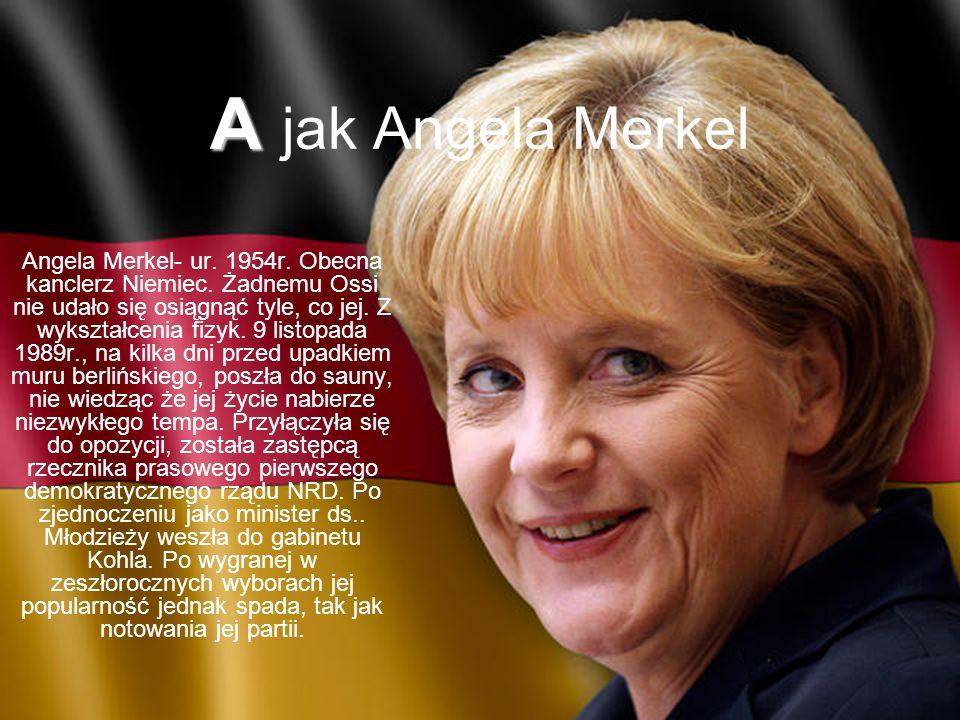 A jak Angela Merkel