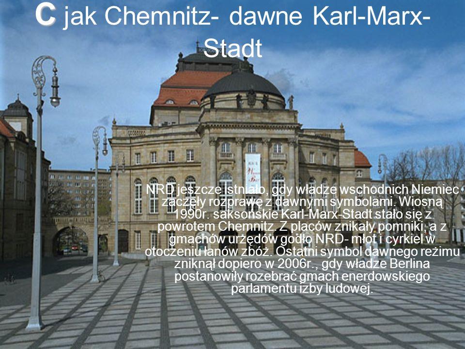 C jak Chemnitz- dawne Karl-Marx-Stadt