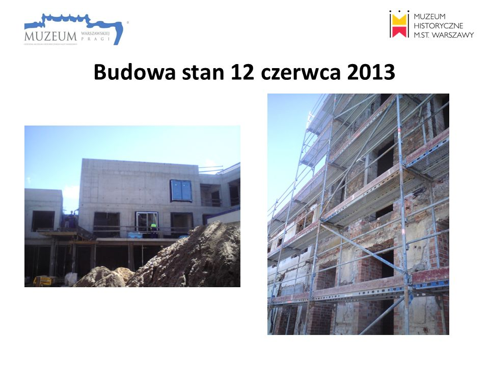 Budowa stan 12 czerwca 2013
