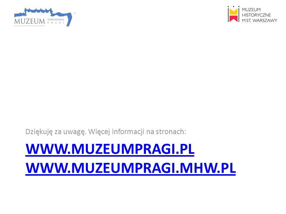 www.muzeumpragi.pl www.muzeumpragi.mhw.pl