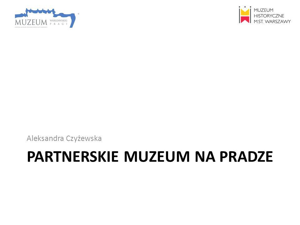 Partnerskie muzeum na Pradze