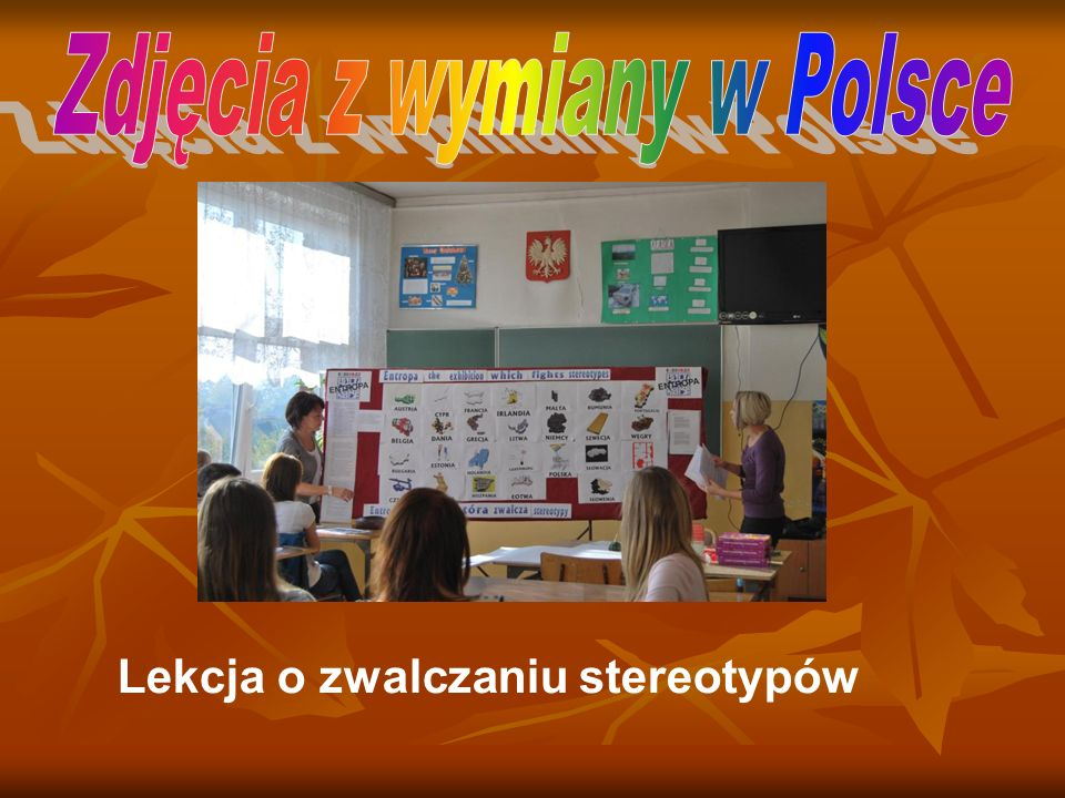 Zdjęcia z wymiany w Polsce