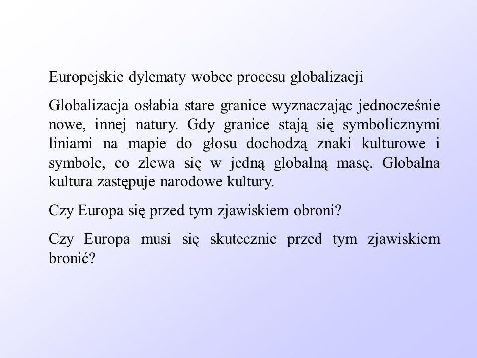 Europejskie dylematy wobec procesu globalizacji