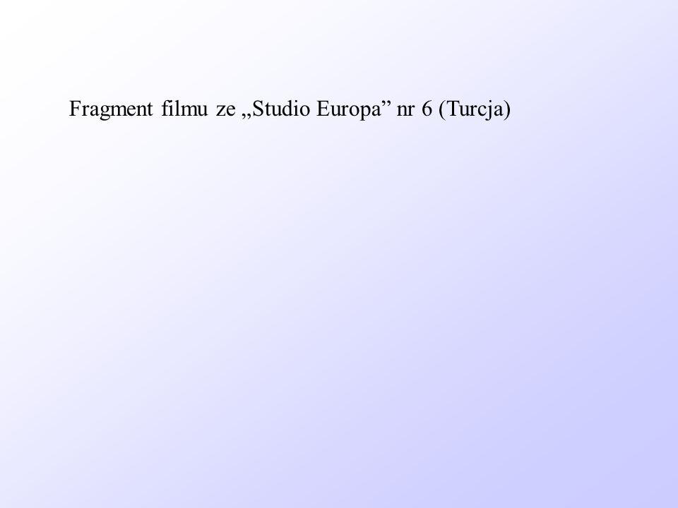 "Fragment filmu ze ""Studio Europa nr 6 (Turcja)"
