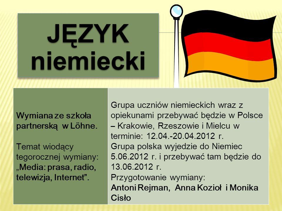 JĘZYK niemiecki Wymiana ze szkoła partnerską w Löhne.