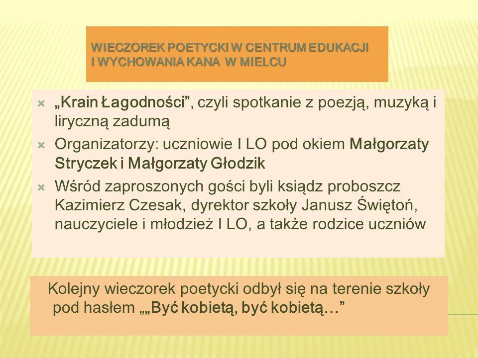 """""""Krain Łagodności , czyli spotkanie z poezją, muzyką i liryczną zadumą"""