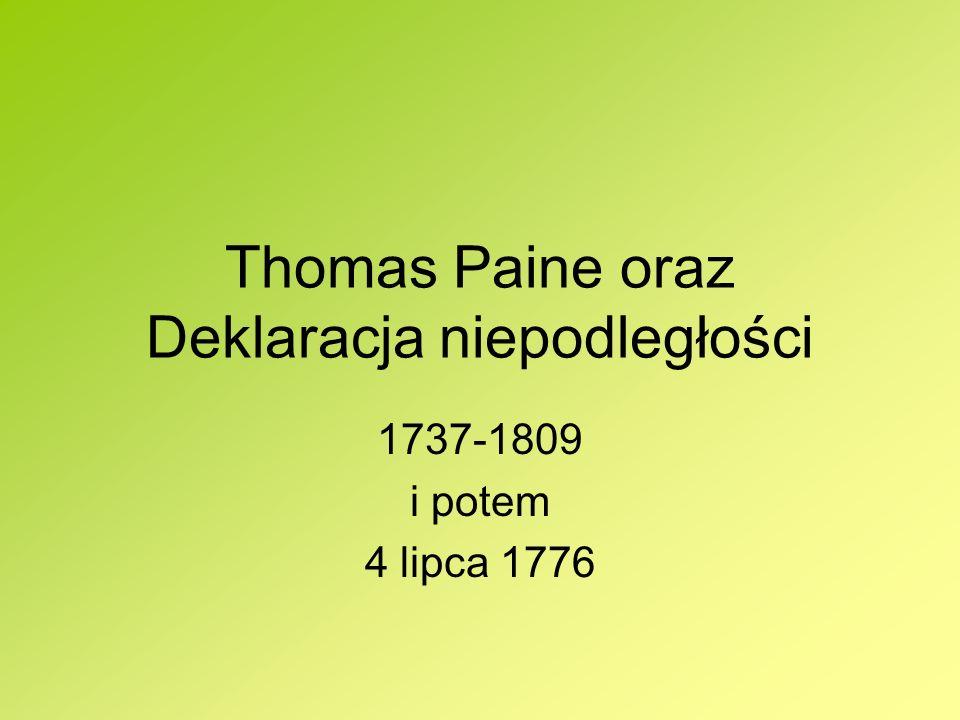 Thomas Paine oraz Deklaracja niepodległości
