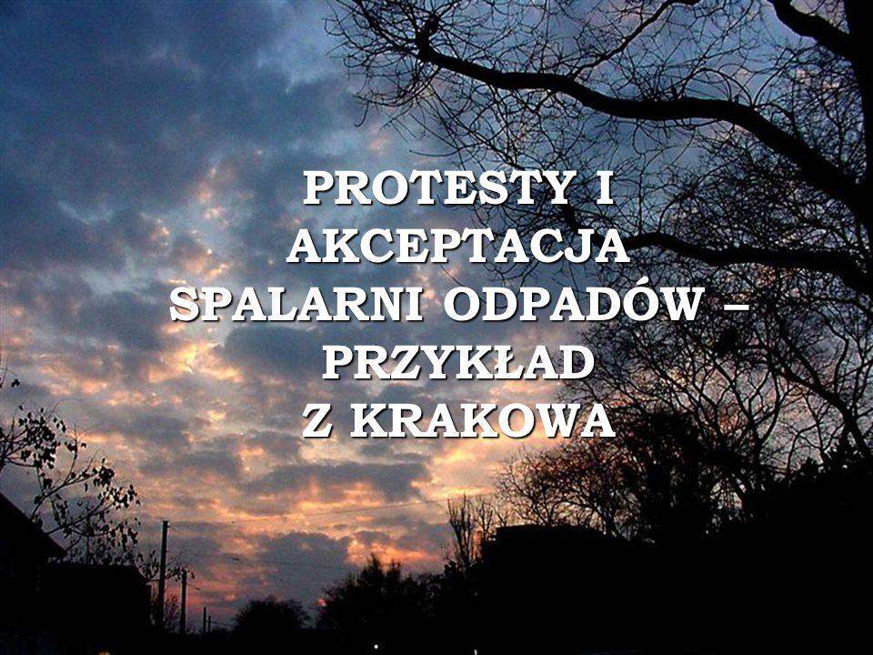 PROTESTY I AKCEPTACJA SPALARNI ODPADÓW –PRZYKŁAD