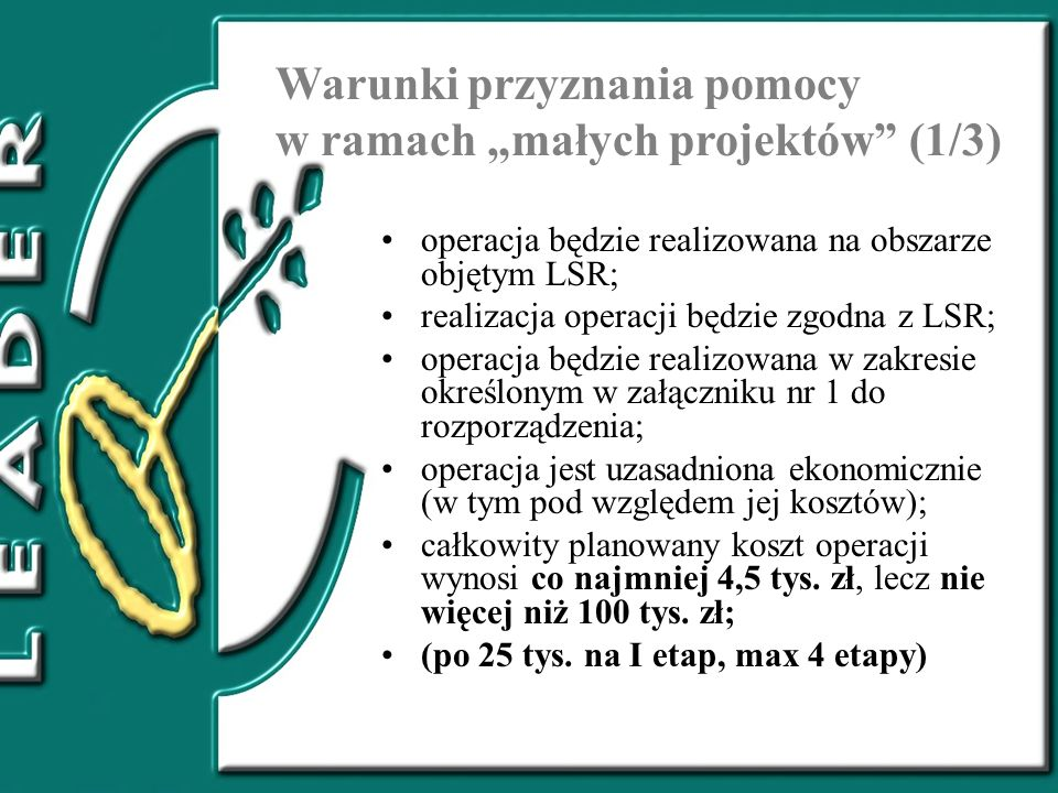 """Warunki przyznania pomocy w ramach """"małych projektów (1/3)"""