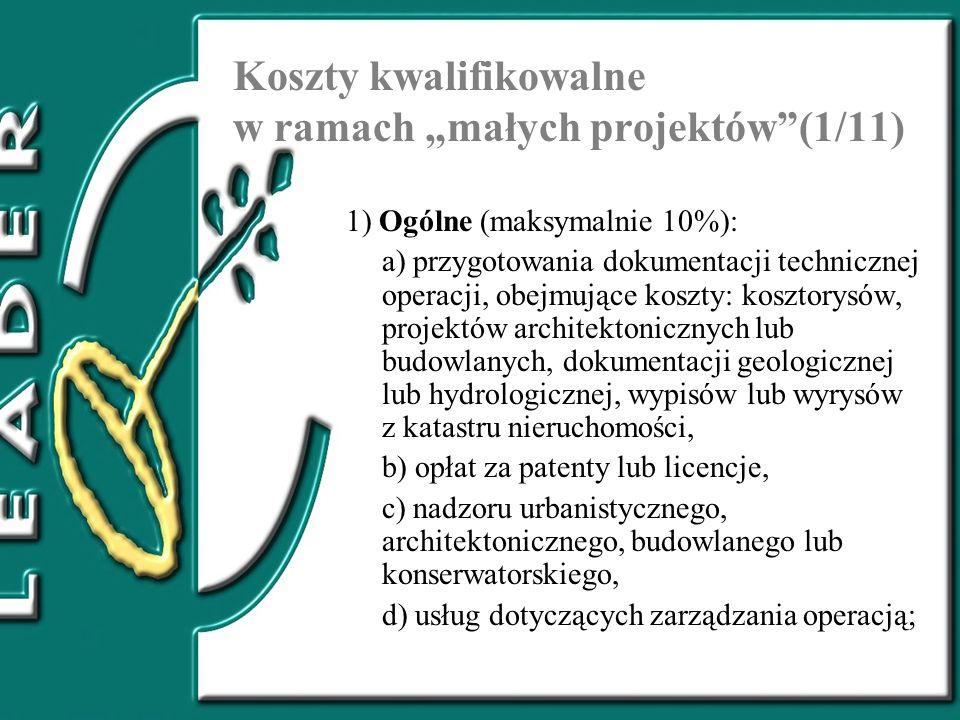 """Koszty kwalifikowalne w ramach """"małych projektów (1/11)"""