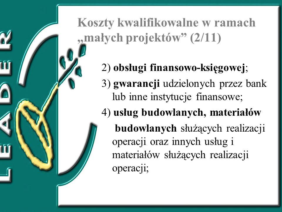 """Koszty kwalifikowalne w ramach """"małych projektów (2/11)"""