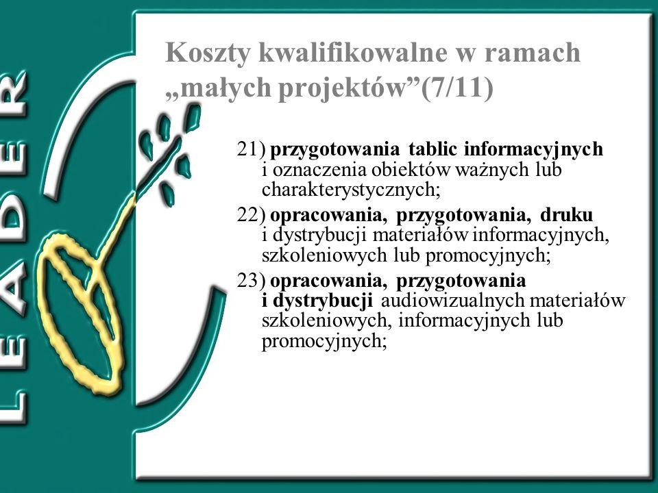 """Koszty kwalifikowalne w ramach """"małych projektów (7/11)"""