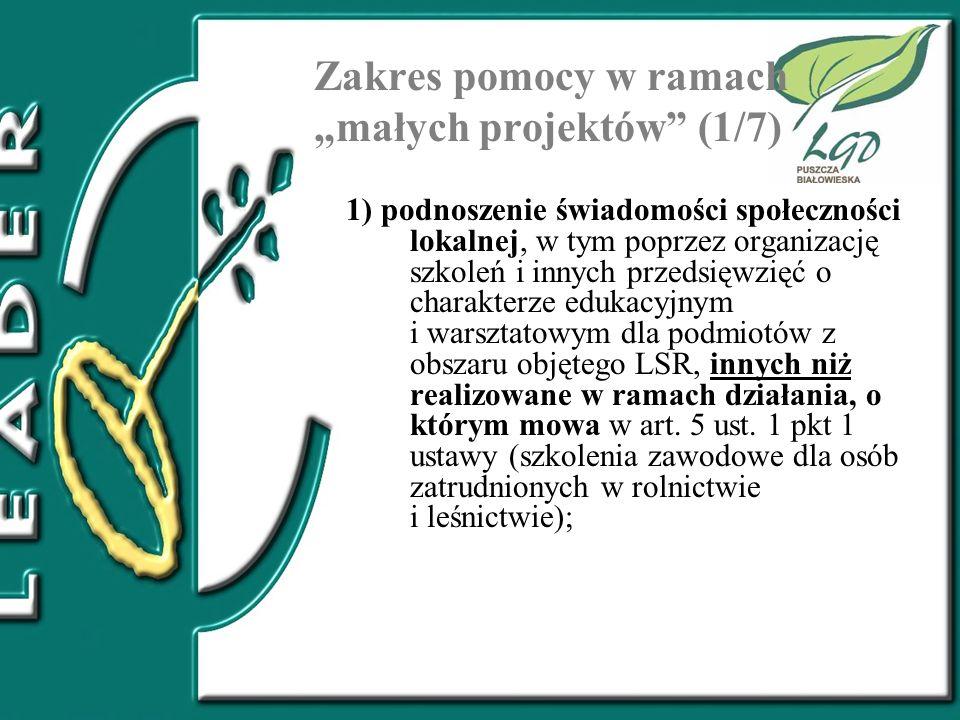 """Zakres pomocy w ramach """"małych projektów (1/7)"""