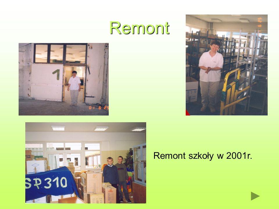 Remont Szkoła w czasie remontu. Remont szkoły w 2001r.