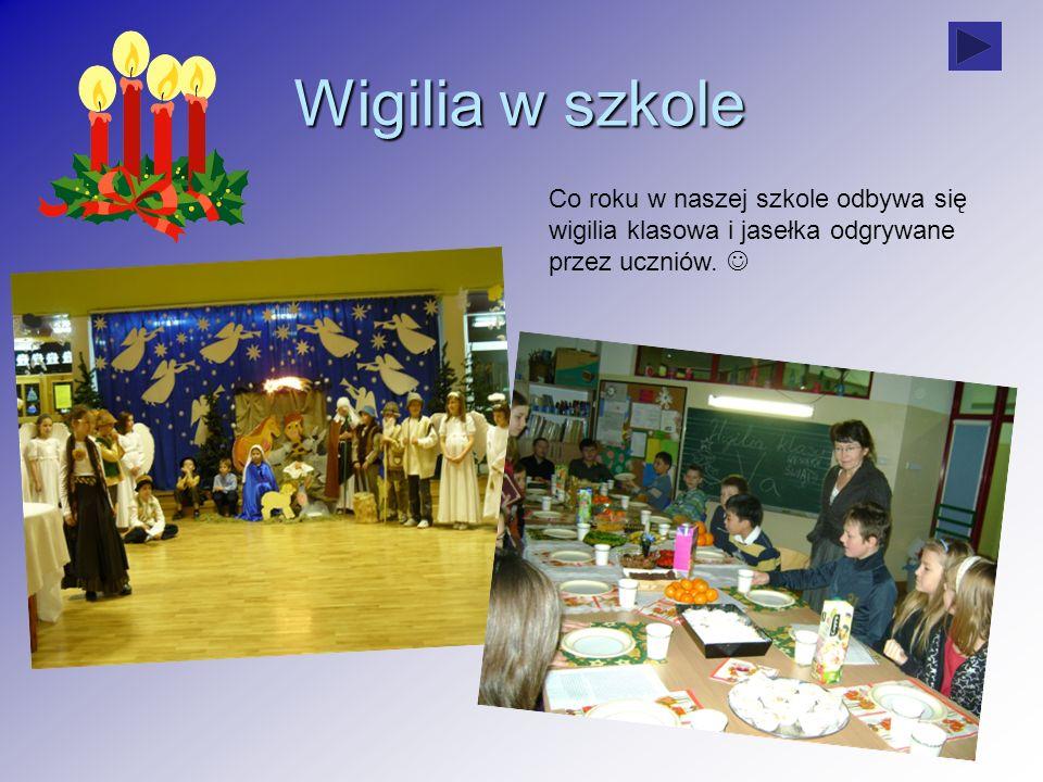 Wigilia w szkole Co roku w naszej szkole odbywa się wigilia klasowa i jasełka odgrywane przez uczniów. 