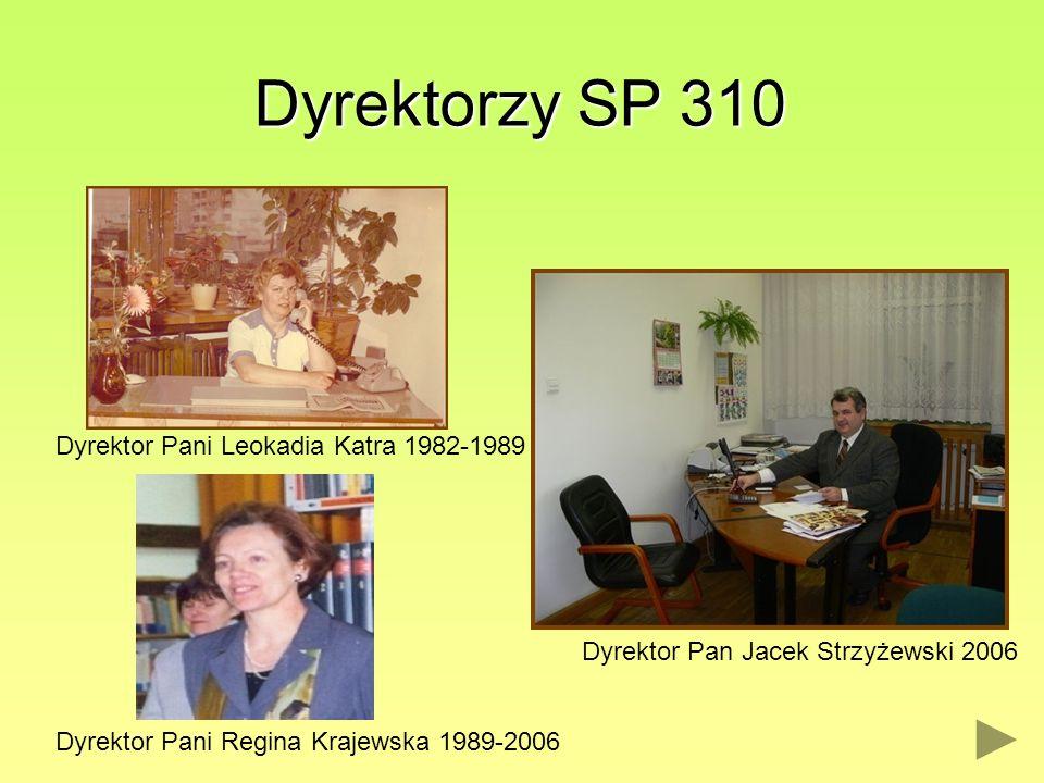 Dyrektorzy SP 310 Dyrektor Pani Leokadia Katra 1982-1989
