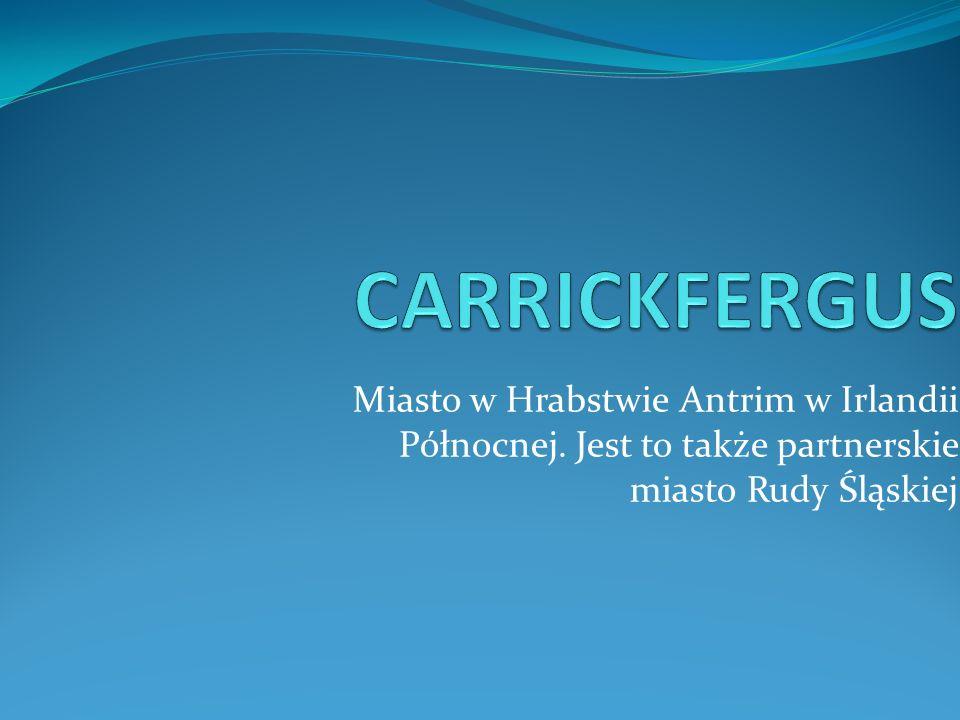 CARRICKFERGUS Miasto w Hrabstwie Antrim w Irlandii Północnej.