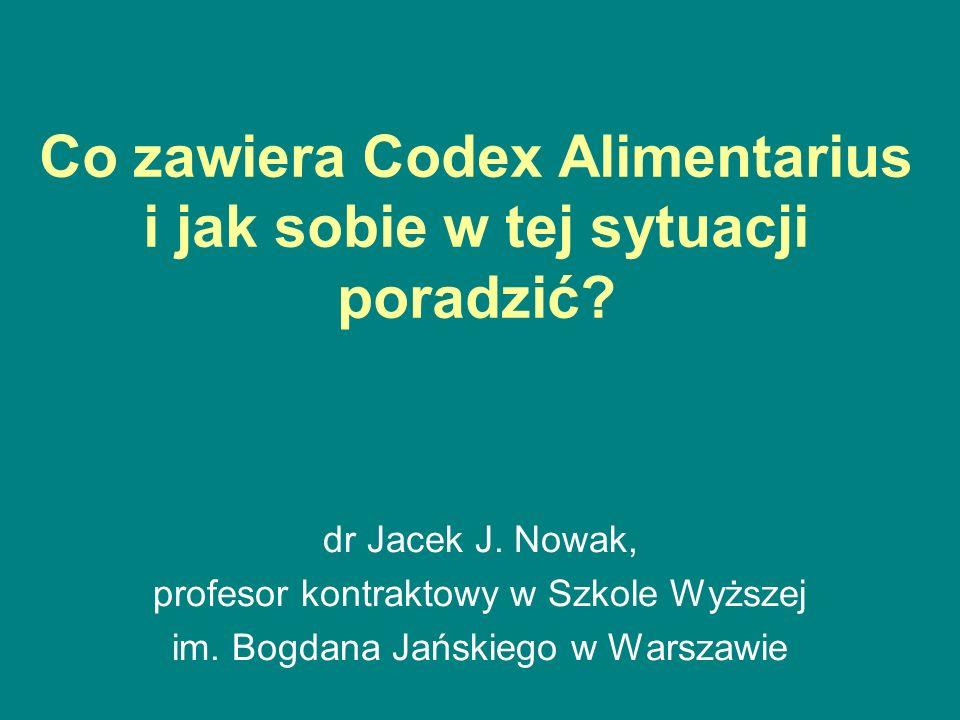 Co zawiera Codex Alimentarius i jak sobie w tej sytuacji poradzić