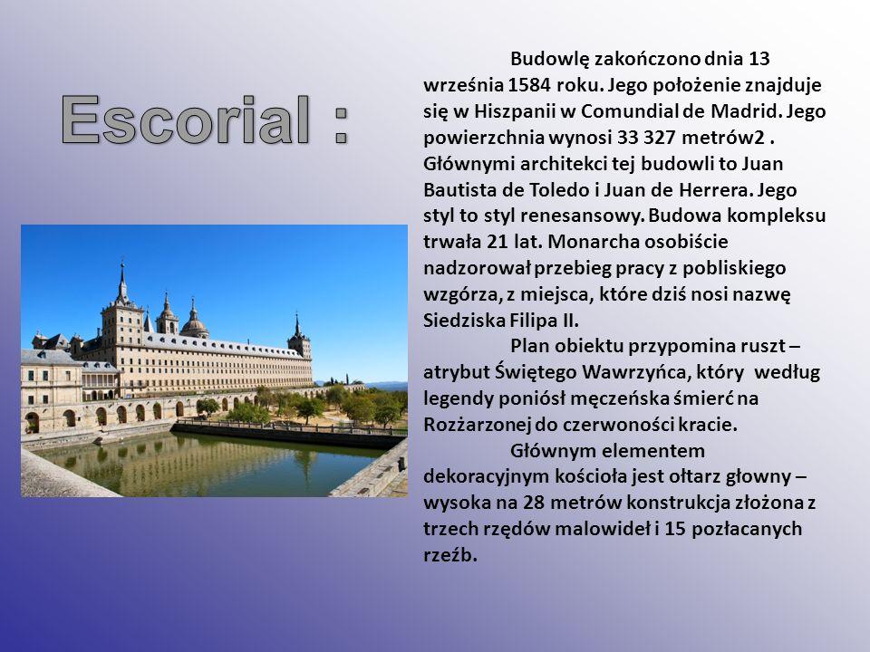 Budowlę zakończono dnia 13 września 1584 roku