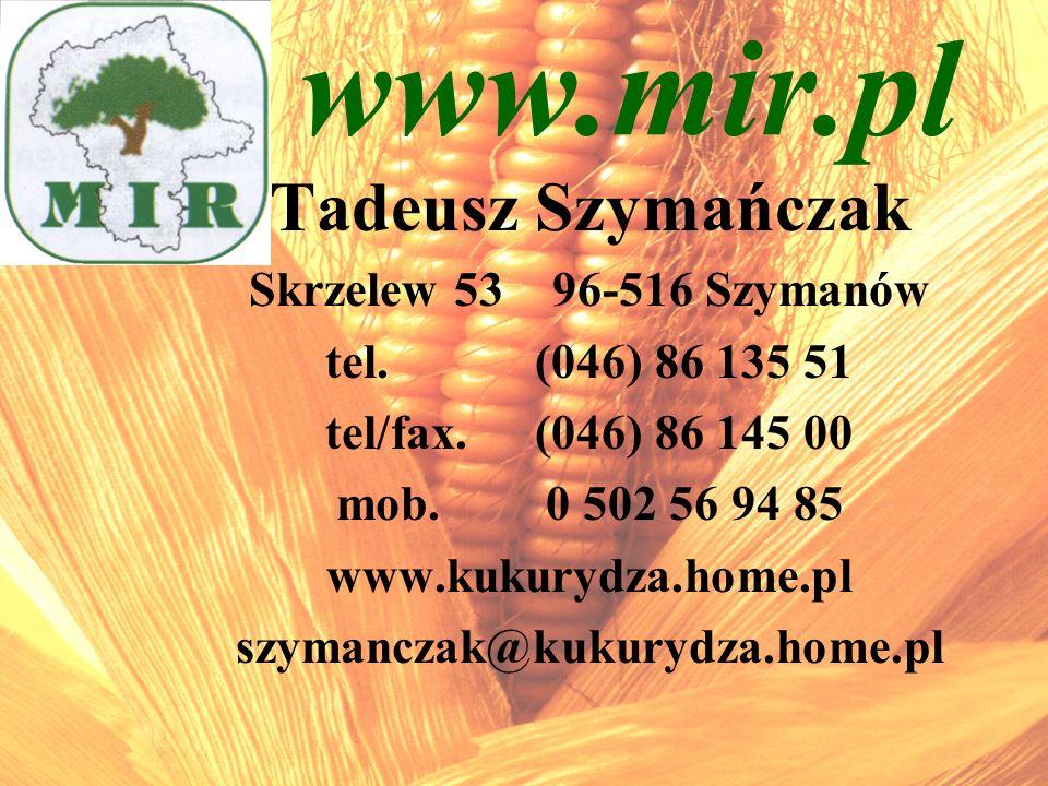 www.mir.pl Tadeusz Szymańczak Skrzelew 53 96-516 Szymanów
