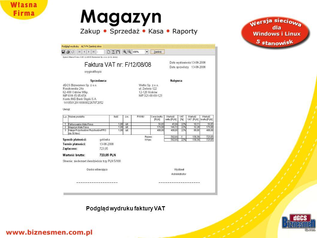 Podgląd faktury VAT Podgląd wydruku faktury VAT