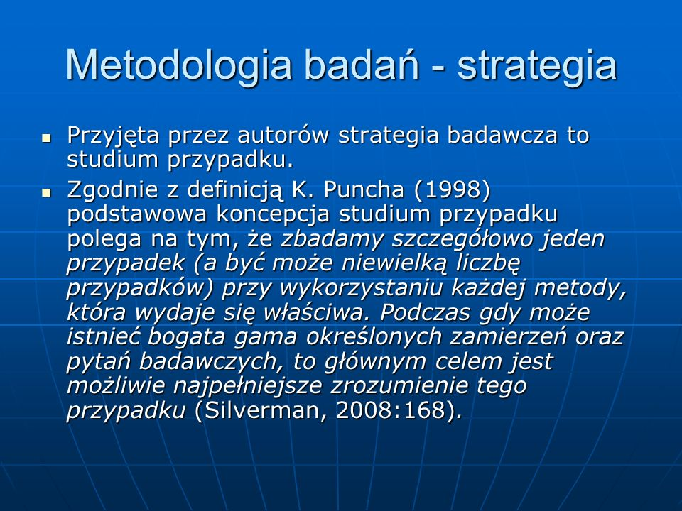 Metodologia badań - strategia