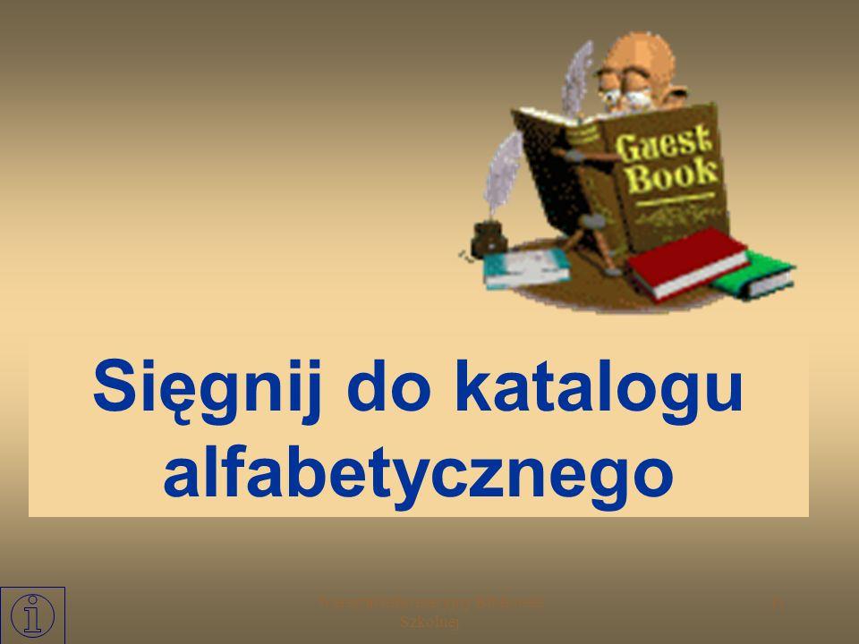 Sięgnij do katalogu alfabetycznego