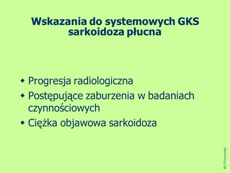 Wskazania do systemowych GKS sarkoidoza płucna