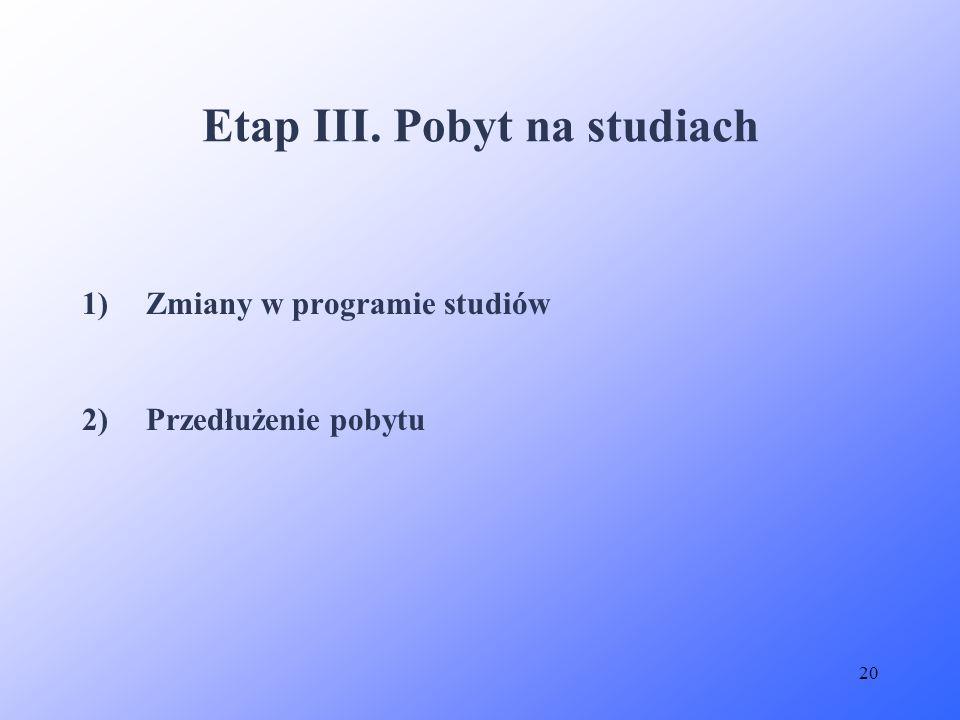 Etap III. Pobyt na studiach