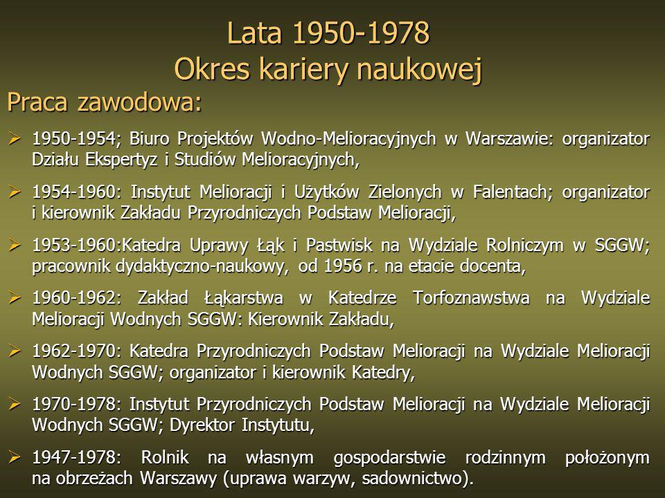 Lata 1950-1978 Okres kariery naukowej